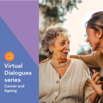 Virtual Dialogues series: Cancer and Ageing