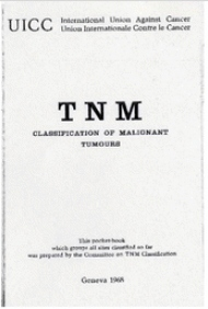 TNM Classification of Malignant Tumours, 1st edition cover