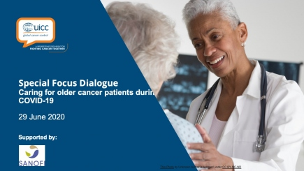 Special Focus Dialogue - Caring for older cancer patients during COVID-19