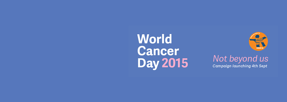 WorldCancerDay2015_Campaign_Launch_coverimage.png