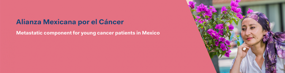 Metastatic component for young cancer patients in Mexico